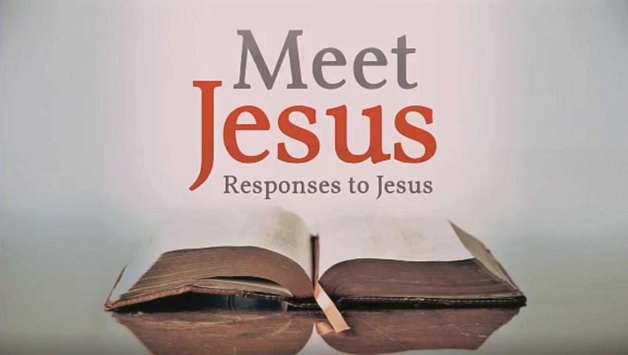 Responses to Jesus