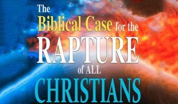 The Biblical Case for the Rapture of all Christians Playlist Picture
