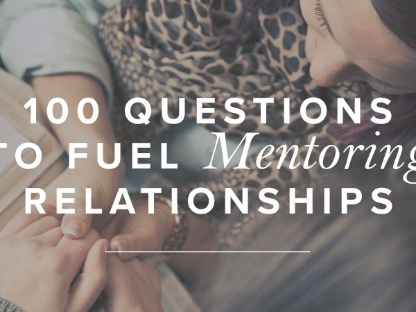 100 Questions to Fuel Mentoring Relationships