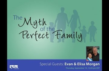 The Myth of the Perfect Family Webinar