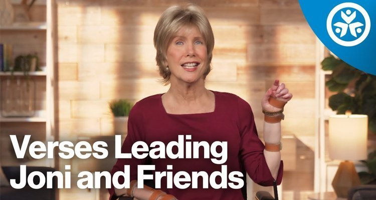 What Verse Has Led the Ministry of Joni and Friends