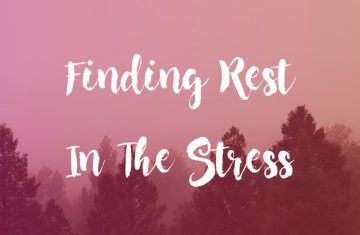 Finding Rest in a Season of Stress
