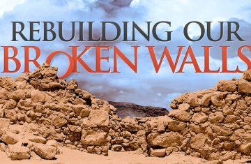 Rebuilding Our Broken Walls Playlist Picture