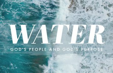 Water, God's People, and God's Purpose Playlist Picture