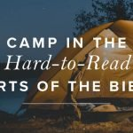 Camp In The Hard To