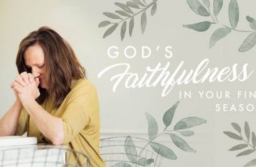 God's Faithfulness For Your Final Seasons Playlist Picture