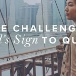 Are Challenges God's Sign To Quit