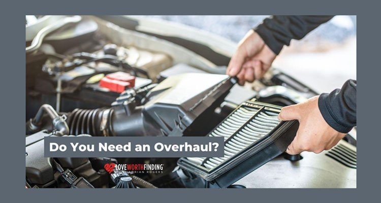 Do You Need An Overhaul by Adrian Rogers