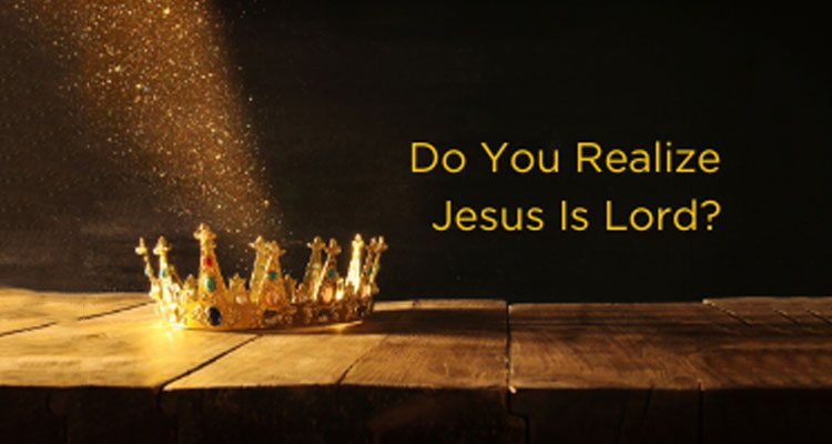 Do You Realize Jesus Is Lord by Adrian Rogers