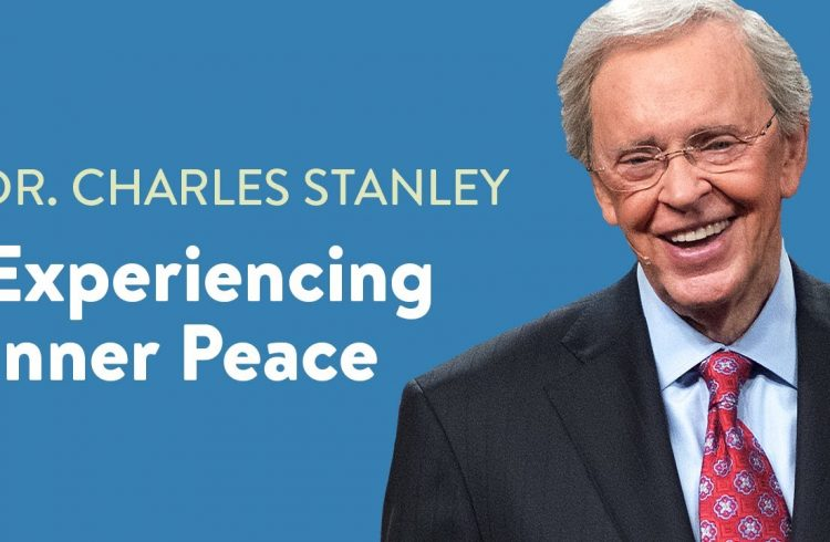 Experiencing Inner Peace by Dr. Charles Stanley