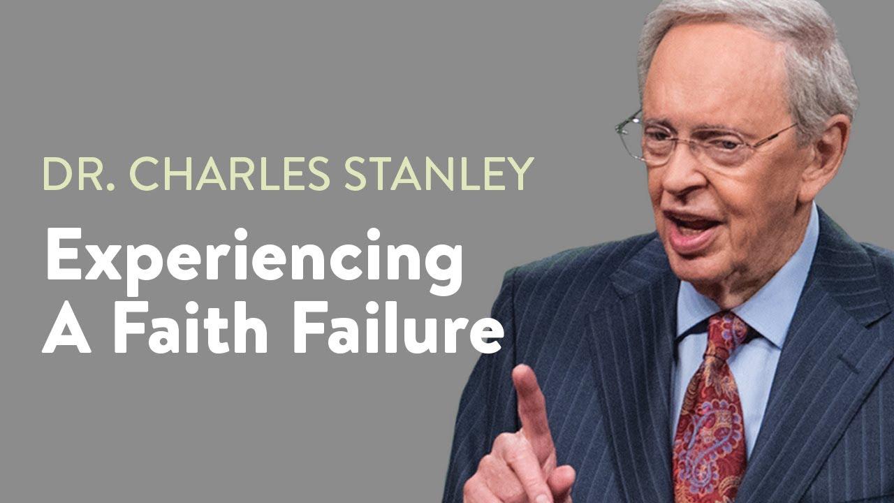 Experiencing A Faith Failure