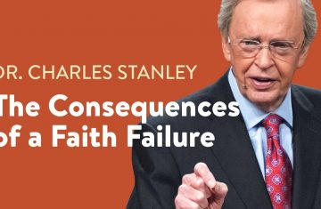 The Consequences Of A Faith Failure