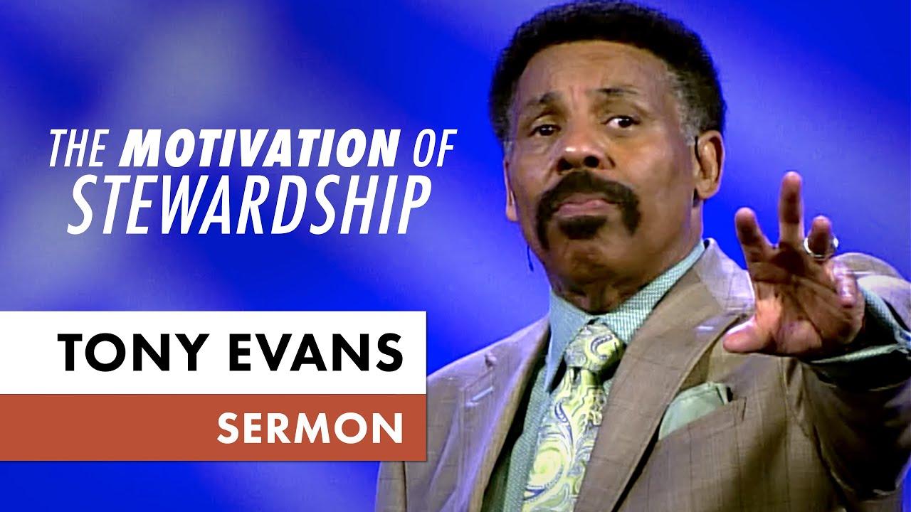 The Motivation Of Kingdom Stewardship