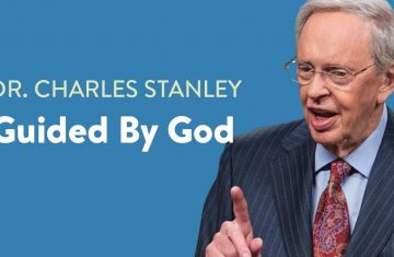 Guided By God – Dr. Charles Stanley