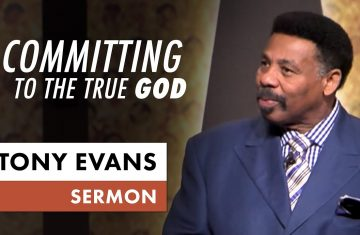 Committing To The True God Tony Evans Sermon On Elijah