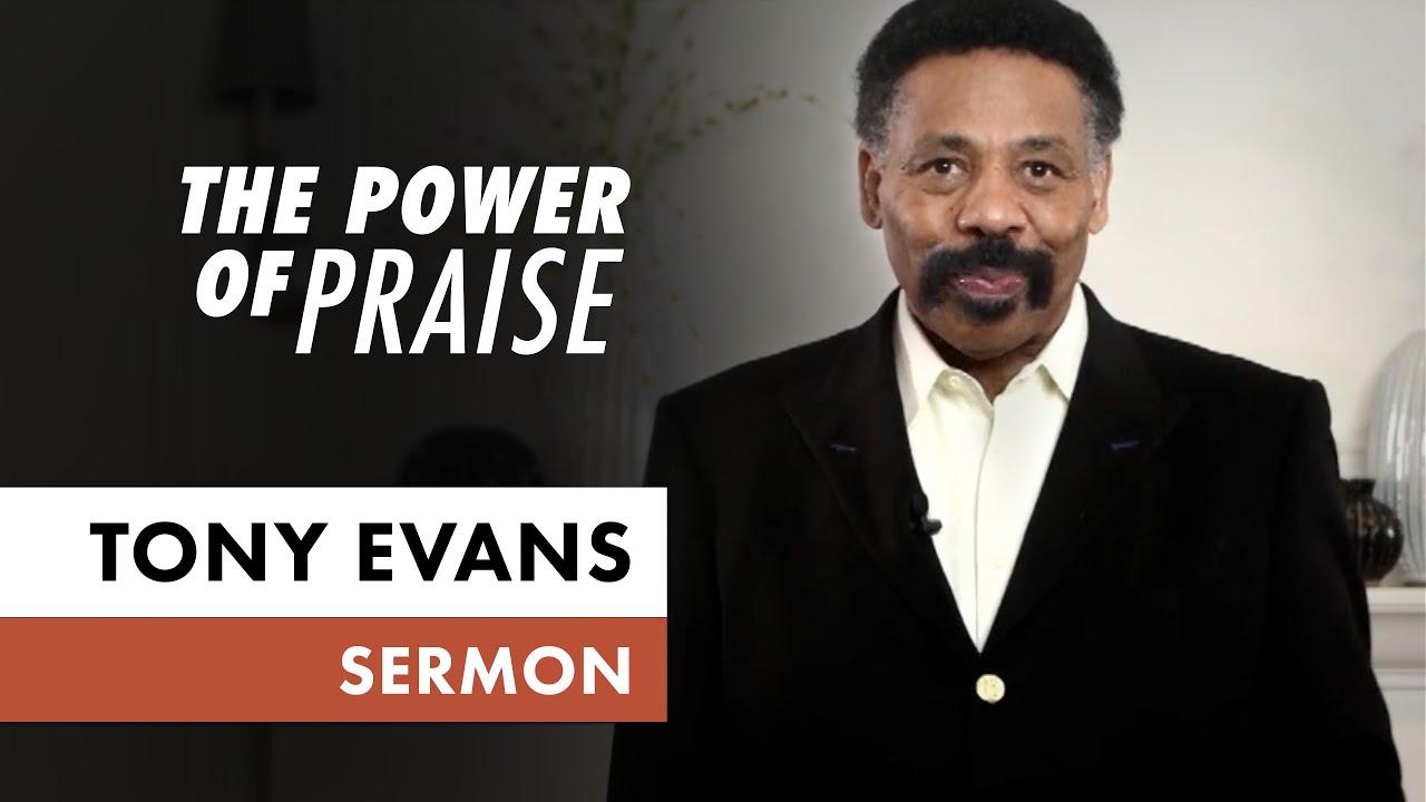 Tony Evans The Power Of Praise