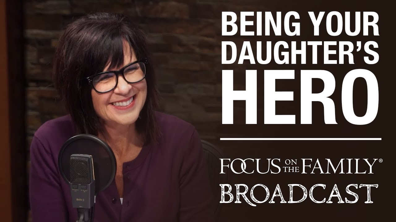 Being Your Daughter's Hero Dr. Michelle Watson