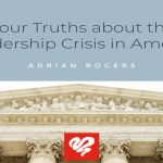 Four Truths About The Leadership Crisis In America