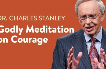 Godly Meditation On Courage