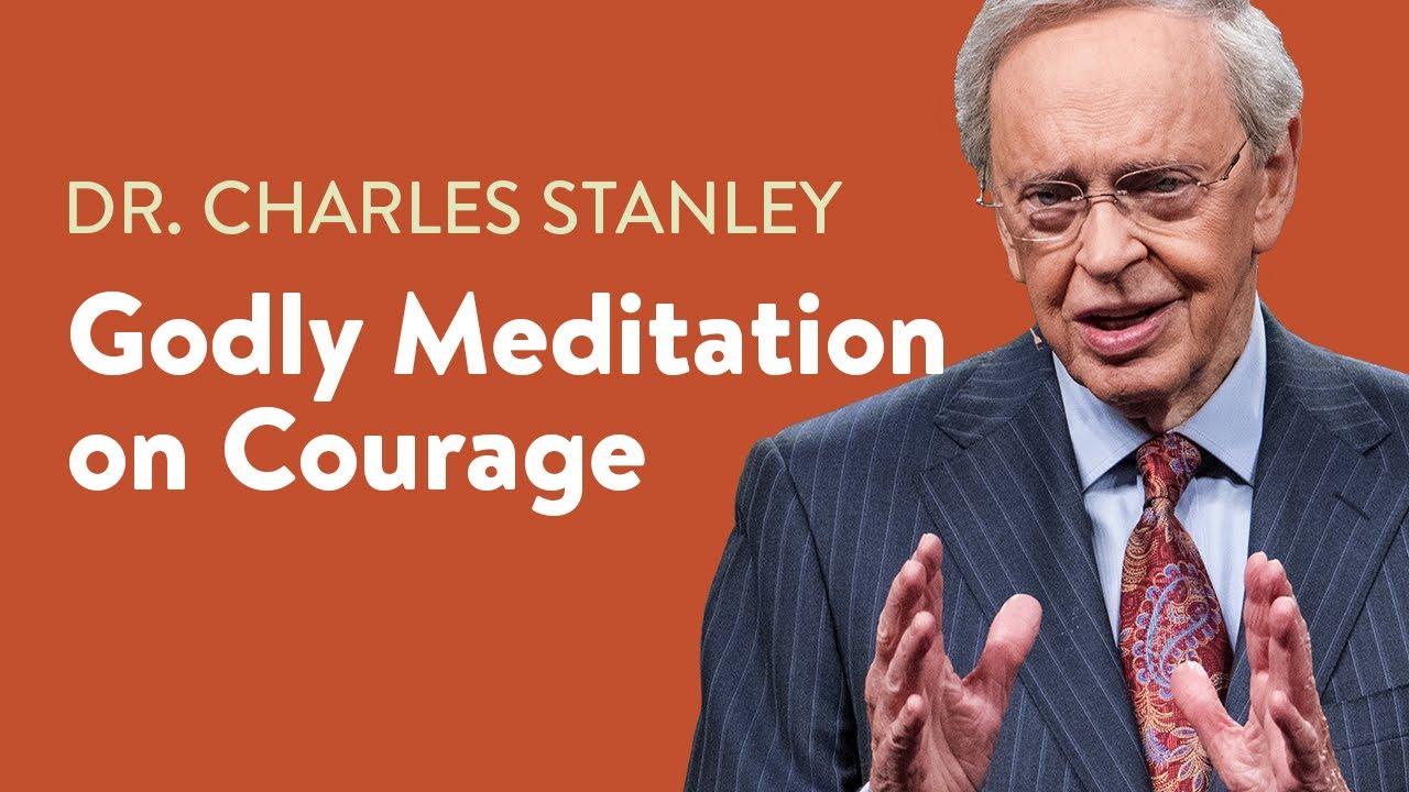 Godly Meditation On Courage