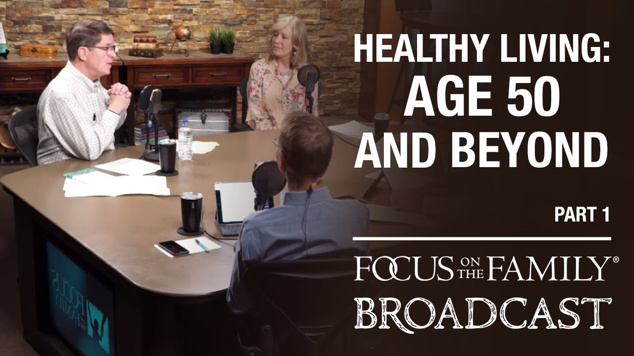 Healthy Living For Age 50 And Beyond (part 1) Dr. Walt Larimore