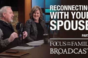 Reconnecting With Your Spouse Dr. Greg And Erin Smalley (part 1)