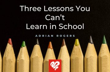 Three Lessons You Can't Learn In School