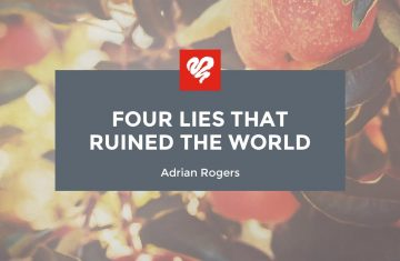 Four Lies That Ruined The World