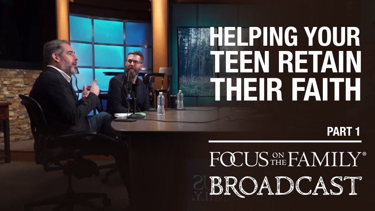 Helping Your Teens Retain Their Faith (part 1) David Kinnaman & Mark Matloc