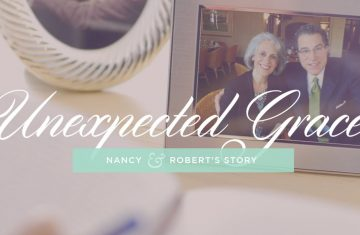 Unexpected Grace Nancy & Robert's Story