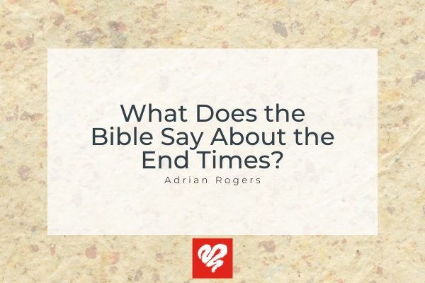 What Does The Bible Say About The End Times Syndicated Article