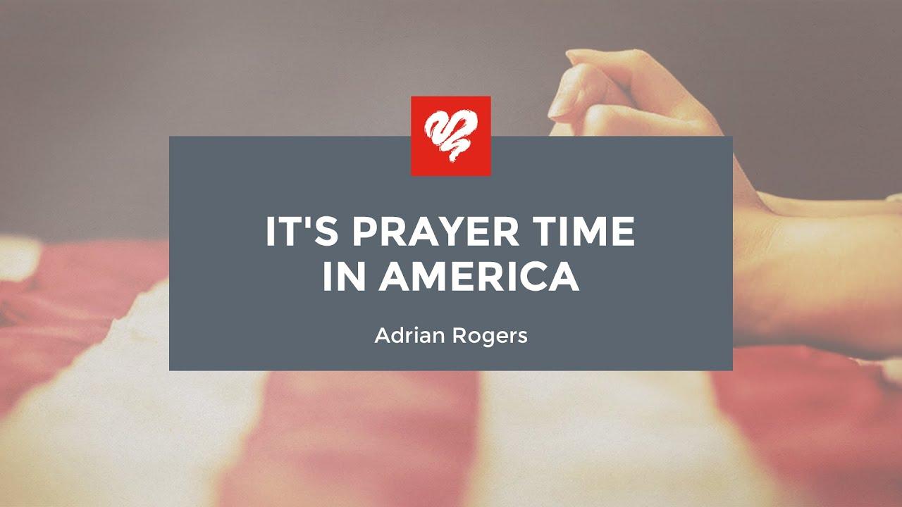 It's Prayer Time In America (#2469)