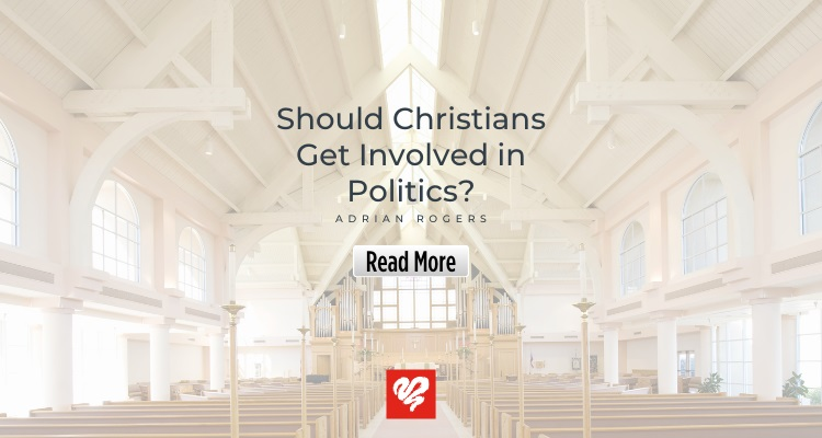 Should Christians Get Involved In Politics