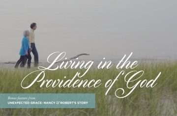 Unexpected Grace Living In The Providence Of God