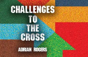 Challenges To The Cross