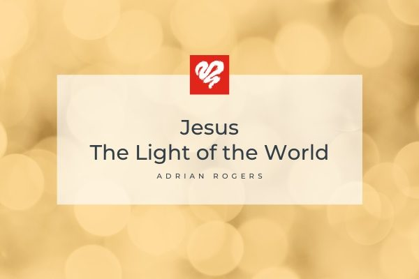 Jesus, The Light Of The World Blog