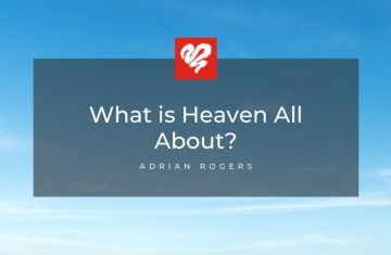 What Is Heaven All About