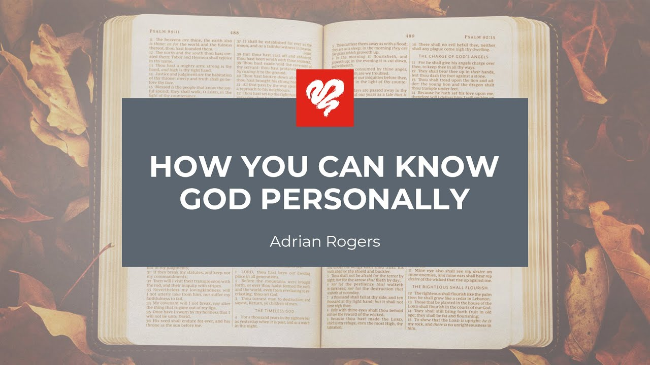 How You Can Know God Personally