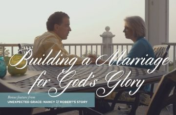 Unexpected Grace Building A Marriage For God's Glory