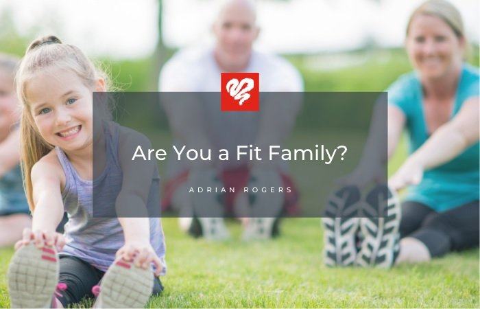 are you a fit family