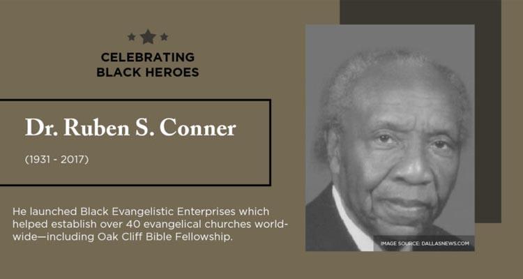celebrating black heroes dr. ruben s. conner