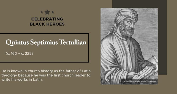 celebrating black heroes quintus septimius tertullian