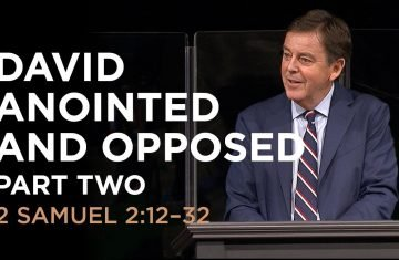 david anointed and opposed — part two