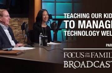 helping our kids manage technology well (part 1) dr. gary chapman & arlene pellicane