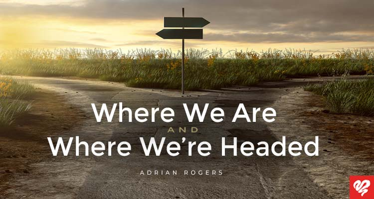where we are & where we're headed