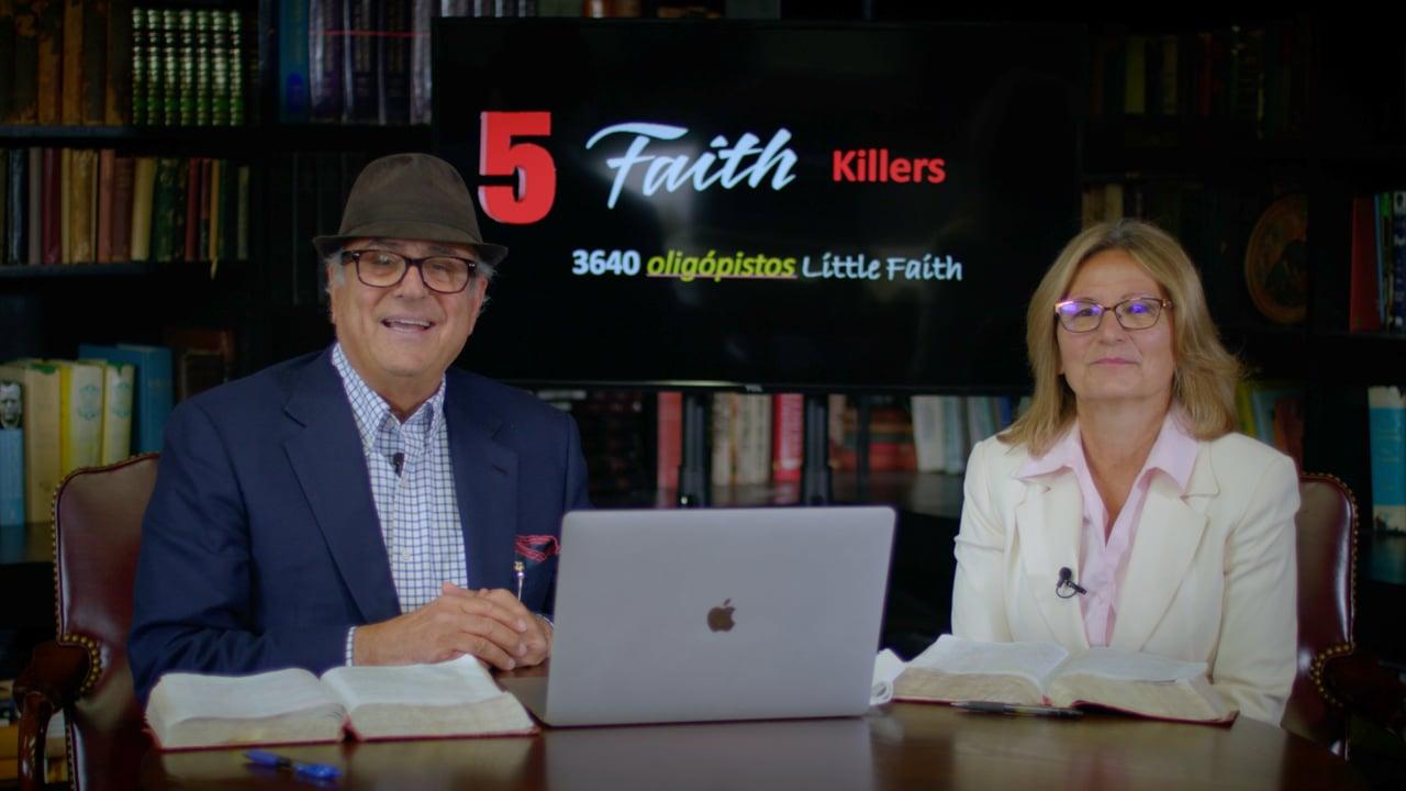 ep 27 five faith killers, part 3
