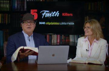 ep 28 five faith killers, part 4
