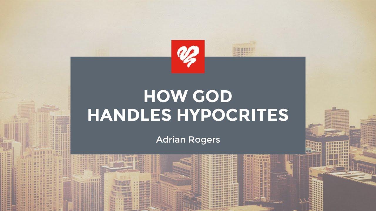 how god handles hypocrites
