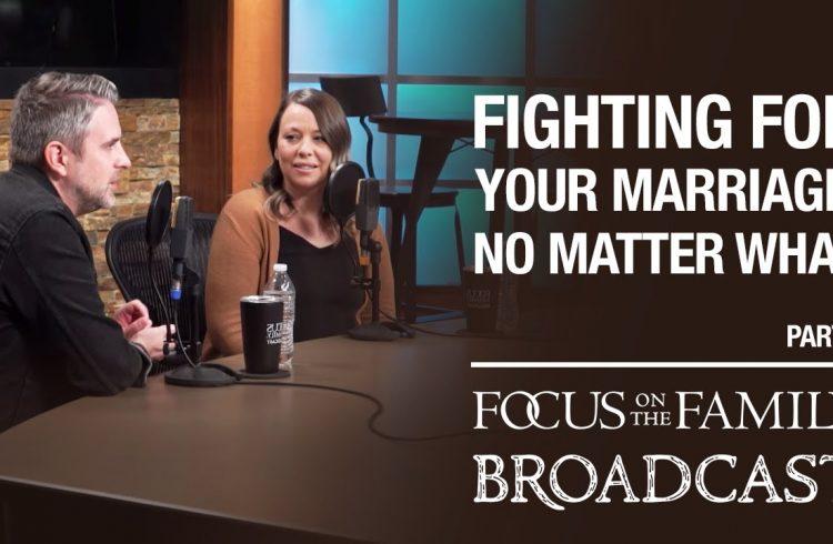 fighting for your marriage, no matter what (part 1) matt & sarah hammitt