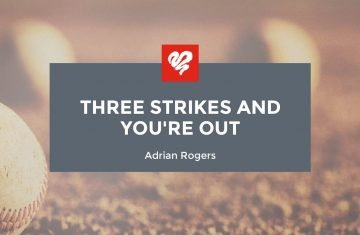 three strikes and you're out